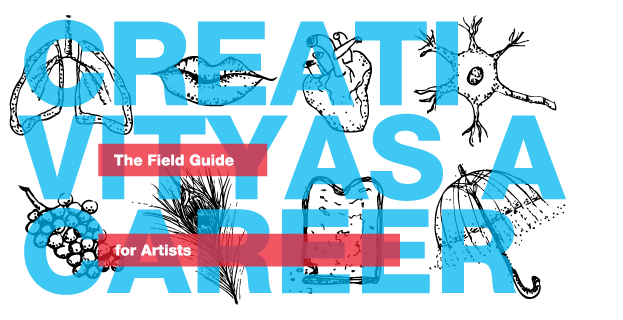 Now Available! Creativity as a Career: The Field Guide for Artists