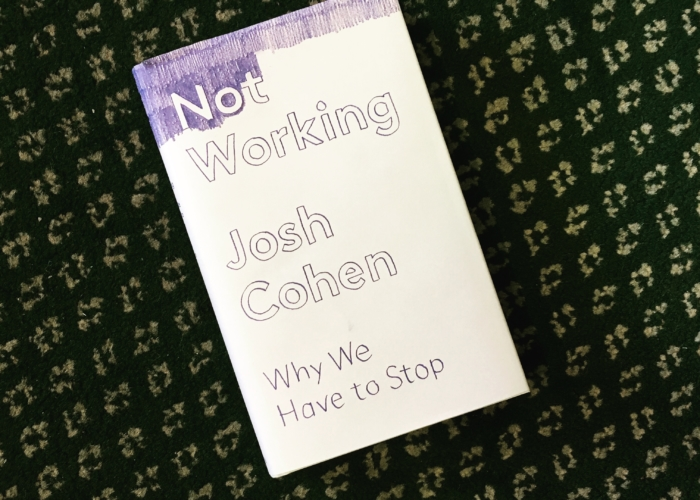 Josh Cohen: Not Working